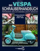 Cover-Bild zu Das Vespa Schrauberhandbuch von Paxton, Mark