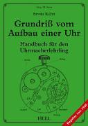 Cover-Bild zu Grundriß vom Aufbau einer Uhr von Stern, Michael (Hrsg.)