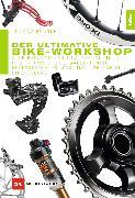 Cover-Bild zu Der ultimative Bike-Workshop von Rögner, Thomas