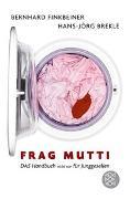 Cover-Bild zu Frag Mutti von Finkbeiner, Bernhard