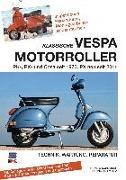 Cover-Bild zu Klassische Vespa Motorroller von Schneider, Hans J.