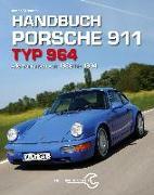 Cover-Bild zu Handbuch Porsche 911 Typ 964 von Streather, Adrian