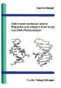 Cover-Bild zu Elektronentransfergetriebene Reparatur und zelluläre Erkennung von DNA-Photoschäden (eBook)