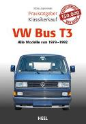 Cover-Bild zu Praxisratgeber Klassikerkauf VW Bus T3 von Zoporowski, Tobias