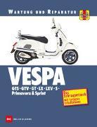 Cover-Bild zu Vespa GTS, GTV, GT, LX, LXV, S, Primavera & Sprint von Coombs, Matthew