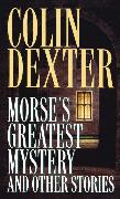 Cover-Bild zu Morse's Greatest Mystery and Other Stories (eBook) von Dexter, Colin