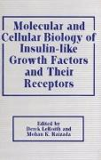 Cover-Bild zu Molecular and Cellular Biology of Insulin-Like Growth Factors and Their Receptors von Leroith, Derek