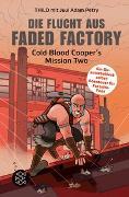 Cover-Bild zu Die Flucht aus Faded Factory von THiLO