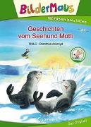 Cover-Bild zu Bildermaus - Geschichten vom Seehund Matti von THiLO
