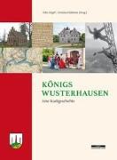 Cover-Bild zu Königs Wusterhausen von Engel, Felix (Hrsg.)