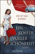 Cover-Bild zu Ein Koffer voller Schönheit von Engel, Kristina