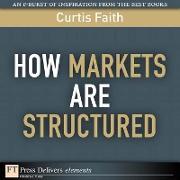 Cover-Bild zu How Markets Are Structured (eBook) von Faith, Curtis