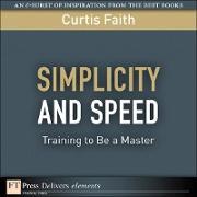 Cover-Bild zu Simplicity and Speed (eBook) von Faith, Curtis