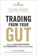 Cover-Bild zu Trading from Your Gut (eBook) von Faith, Curtis