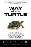 Cover-Bild zu Way of the Turtle: The Secret Methods that Turned Ordinary People into Legendary Traders (eBook) von Faith, Curtis