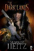 Cover-Bild zu The Dark Lands (eBook) von Heitz, Markus