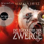 Cover-Bild zu Die Rückkehr der Zwerge, (Ungekürzt) (Audio Download) von Heitz, Markus