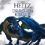 Cover-Bild zu Drachenkaiser (Audio Download) von Heitz, Markus