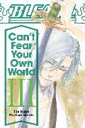 Cover-Bild zu Tite Kubo: Bleach: Can't Fear Your Own World, Vol. 3