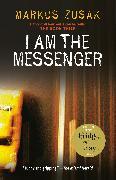 Cover-Bild zu I Am the Messenger von Zusak, Markus