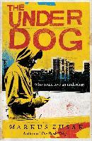 Cover-Bild zu The Underdog (eBook) von Zusak, Markus