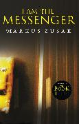 Cover-Bild zu I Am the Messenger (eBook) von Zusak, Markus