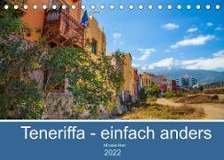 Cover-Bild zu Teneriffa - einfach anders (Tischkalender 2022 DIN A5 quer) von Abel, Micaela
