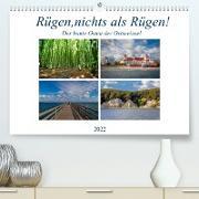 Cover-Bild zu Rügen, nichts als Rügen! (Premium, hochwertiger DIN A2 Wandkalender 2022, Kunstdruck in Hochglanz) von Abel, Micaela