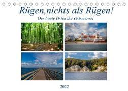 Cover-Bild zu Rügen, nichts als Rügen! (Tischkalender 2022 DIN A5 quer) von Abel, Micaela