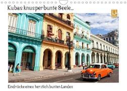 Cover-Bild zu Kubas knusperbunte Seele... (Wandkalender 2022 DIN A4 quer) von Abel, Micaela