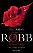 Cover-Bild zu Mörderspiele von Robb, J.D.