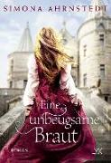 Cover-Bild zu Eine unbeugsame Braut von Ahrnstedt, Simona