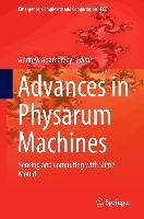 Cover-Bild zu Advances in Physarum Machines (eBook) von Adamatzky, Andrew (Hrsg.)