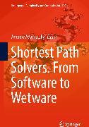Cover-Bild zu Shortest Path Solvers. From Software to Wetware (eBook) von Adamatzky, Andrew (Hrsg.)