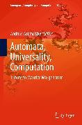 Cover-Bild zu Automata, Universality, Computation (eBook) von Adamatzky, Andrew (Hrsg.)