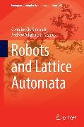 Cover-Bild zu Robots and Lattice Automata (eBook) von Sirakoulis, Georgios Ch. (Hrsg.)