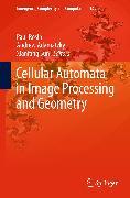 Cover-Bild zu Cellular Automata in Image Processing and Geometry (eBook) von Sun, Xianfang (Hrsg.)