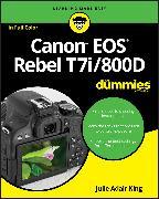 Cover-Bild zu Canon EOS Rebel T7i/800D For Dummies (eBook) von King, Julie Adair