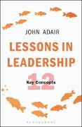 Cover-Bild zu Lessons in Leadership (eBook) von Adair, John