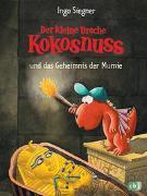 Cover-Bild zu Der kleine Drache Kokosnuss und das Geheimnis der Mumie von Siegner, Ingo