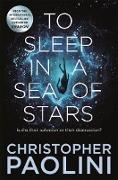 Cover-Bild zu To Sleep in a Sea of Stars (eBook) von Paolini, Christopher
