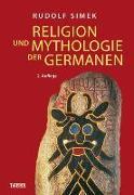 Cover-Bild zu Religion und Mythologie der Germanen von Simek, Rudolf