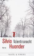 Cover-Bild zu Valentinsnacht von Huonder, Silvio