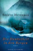 Cover-Bild zu Die Dunkelheit in den Bergen von Huonder, Silvio
