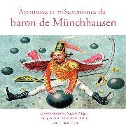 Cover-Bild zu Aventures et mésaventures du baron de Münchhausen (Audio Download) von Raspe, Rudolf Erich