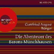 Cover-Bild zu Die Abenteuer des Barons Münchhausen (Ungekürzte Lesung) (Audio Download) von Bürger, Gottfried August