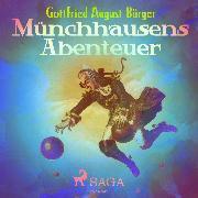 Cover-Bild zu Münchhausens Abenteuer (Ungekürzt) (Audio Download) von Bürger, Gottfried August