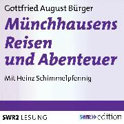 Cover-Bild zu Münchhausens Reisen und Abenteuer (Audio Download) von Bürger, Gottfried August