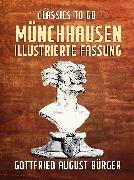 Cover-Bild zu Münchhausen Illustrierte Fassung (eBook) von Bürger, Gottfried August