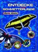 Cover-Bild zu Entdecke die Schmetterlinge von Schmidt, Thomas